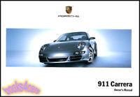 911 2007 PORSCHE OWNERS MANUAL BOOK CARRERA HANDBOOK GUIDE 07 CARERRA S