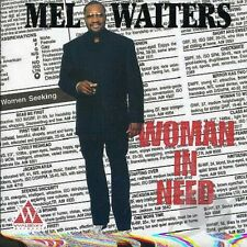 Mel Waiters - Woman In Need - New Factory Sealed CD