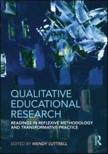 Qualitative Educational Research: Readings in Reflexive Methodology and Transfo