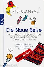 *~ Die blaue REISE - Iris ALANYALI  tb (2007)