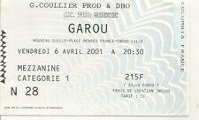 RARE / TICKET BILLET DE CONCERT - GAROU : LIVE A LILLE ( FRANCE ) 2001