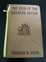 VINTAGE THE HARDY BOYS NOVEL  MYSTERY SIGN OF THE CROOKED ARROW 1949