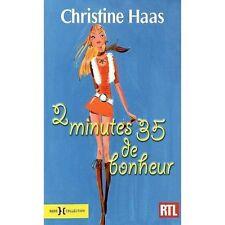 2 MINUTES 35 DE BONHEUR - Christine Haas