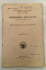 ANTIQUE PAMPHLET PERMISSIBLE EXPLOSIVES INTERIOR DEPARTMENT MINING BY HALL 1911