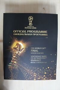 2018 WORLD CUP FINAL PROGRAMME (FRANCE V CROATIA) 15/07/2018 OFFICIAL PROGRAMME