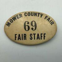 "Vintage ""69"" Mower Minnesota County Fair Staff Badge Pin Pinback Button Rare P6"