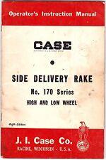 Case Side Delivery Rake No. 170 Hi & Low Wheel Owners Manual 1958 Original lsc9