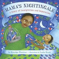 Mama's Nightingale : A Story of Immigration and Separation  (ExLib)