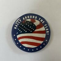 Rally Around The Flag Patriotic Vintage Button Pin