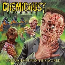 Chemicaust full length CD Unleashed Upon This World