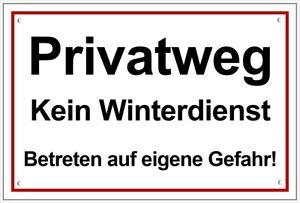 ☆ Schild - Privatweg - Kein Winterdienst 250x150/300x200 Kunststoff (Räumdienst)