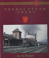 PENNSY STEAM YEARS: division-by-division look back at the rugged steam power NEW