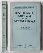 Metzger NEWTON STAHL BOERHAAVE ET LA DOCTRINE CHIMIQUE Alcan 1930