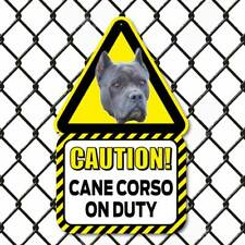 Cane Corso Dog Sign Outdoor Caution Beware of the Dog Sign Funny Dog on Duty