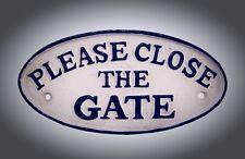 Eisenschild Please close the Gate für Home und Garten massiv schwerer Guss