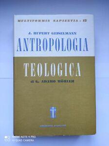 Multiformis Sapientia volume 15 Antropologia teologica di Rupert Geiselmann
