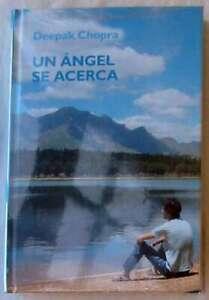 UN ÁNGEL SE ACERCA - DEEPAK CHOPRA - BIBLIOTECA CRECIMIENTO EMOCIONAL - NUEVO