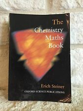 The Chemistry Maths Book by Erich Steiner (1996, Paperback)