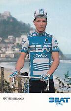 CYCLISME  carte cycliste MATHIUS HERMANS équipe SEAT ORBEA 1986