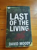 Last of the Living by David Moody - Signed - Zombie Horror