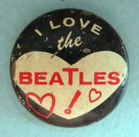 I LOVE THE BEATLES ORIGINAL 1964 PINBACK BUTTON #99