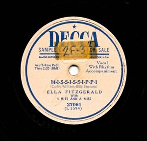 ELLA FITZGERALD on 1950 Decca 27061 - M-I-S-S-I-S-S-I-P-P-I / I Don't Want the..