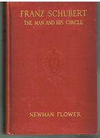 Franz Schubert by Newman Flower 1939  Nice Vintage Book