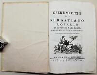 Settecentina Medicina Opere Mediche di Sebastiano Rotario Verona 1744