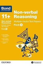 Bond 11+: Non-verbal Reasoning Multiple-choice Test Papers: Pack . 9780192740878