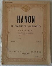 SPARTITO - HANON - IL PIANISTA VIRTUOSO -  ED. CARISCH - 1943