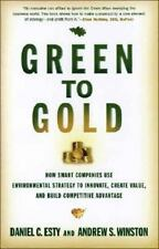 Green to Gold: How Smart Companies Use Environmental Strategy to Innovate, Crea