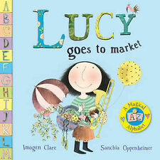Lucy Goes To Market by Sanchia Oppenheimer (Paperback, 2010) New Book