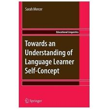 Towards an Understanding of Language Learner Self-Concept 12 by Sarah Mercer...