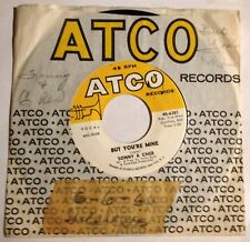 Sonny & Cher 45 But You're Mine / Hello  EX