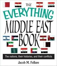 Everything Middle East Book (Everything Series) ( Fellure, Jacob M ) Used -