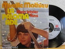 "7"" Single - MIREILLE MATHIEU - La Paloma Ade - Mein letzter Tanz - Ariola 70er"