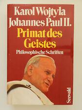Primat des Geistes Karol Wojtyla Johannes Paul II Philosophische Schriften