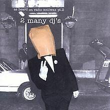 As Heard on Radio Soulwax Pt.2 von 2 Many DJ'S | CD | Zustand akzeptabel