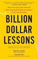Billion Dollar Lessons: What You Can Learn from the Most Inexcusable Business Fa