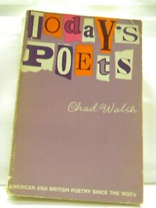 Today's Poets American British Poetry Since the 1930's Chad Walsh 1964 Paperback