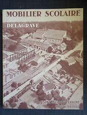 MOBILIER SCOLAIRE DELAGRAVE usine de la Corveraine (70) catalogue publicitaire