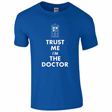 Trust Me I'm The Doctor T-Shirt - Dr Police Telephone Box Who Fan Mens Gift Top