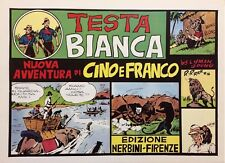 CINO E FRANCO - TESTA BIANCA (Nerbini) Ristampa Anastatica