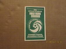 NASL New York Cosmos Vintage Circa 1975 Jack in the Box Pocket Schedule