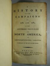 """Banastre Tarleton - """"History of the Campaigns of 1780 & 1781"""" - Second Edition"""