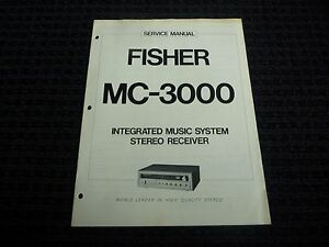 Vtg Original Fisher Service Manual MC-3000 Integrated Music Sys.Stereo Receiver
