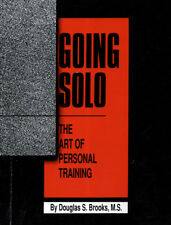 Going Solo by Douglas S. Brooks (1990) Personal Trainer  W3
