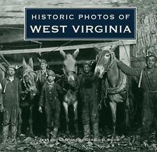 Historic Photos of West Virginia: By Swick, Gerald