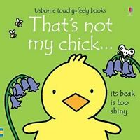 That's Not My... Chick by Fiona Watt - Usborne Touchy-Feely