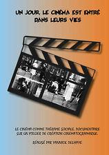 DVD Un jour, le cinéma est entré dans leurs vies